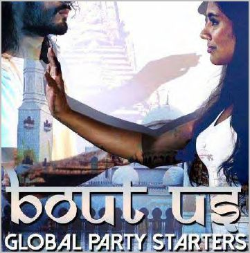 Bout Us by Global Party Starters